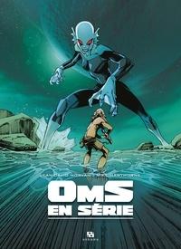 Oms En Série Intégrale Coffret En 3 Volumes Jean David Morvan