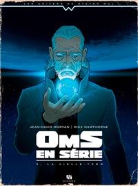 Jean-David Morvan et Mike Hawthorne - Oms en série Tome 3 : La vieille-terr.