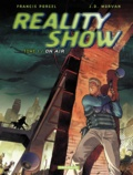 Jean-David Morvan - Reality Show Tome 1 : On air.