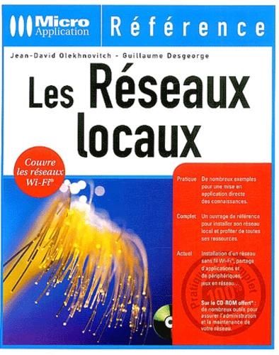 Jean-David Olekhnovitch et Guillaume Desgeorge - Les réseaux locaux. 1 Cédérom