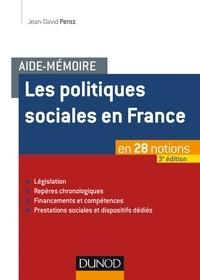 Jean-David Peroz - Les politiques sociales en France.