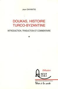 Histoiresdenlire.be Doukas, histoire turco-byzantine - Introduction, traduction et commentaire Image