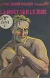 Jean Daye - La mort sur le ring.