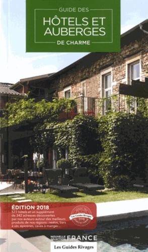 Guide hôtels et auberges de charme. Selection France  Edition 2018