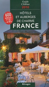 Jean de Beaumont - Hôtels et auberges de charme en France 2010.
