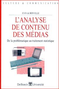 Jean de Bonville - L'analyse de contenu des médias - De la problématique au traitement statistique.