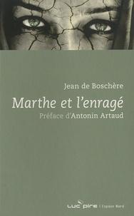 Jean de Boschère - Marthe et l'enragé.