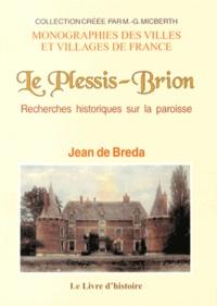 Jean de Breda - Le Plessis-Brion - Recherches historiques sur la paroisse.