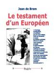 Jean de Brem - Le testament d'un Européen.