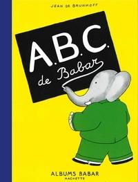 Jean de Brunhoff - A.B.C. de Babar.