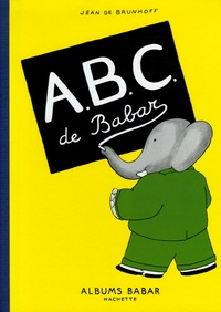 Jean de Brunhoff - ABC de Babar.
