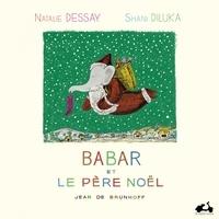 Jean de Brunhoff et Natalie Dessay - Babar et le père Noël. 1 CD audio