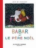 Jean de Brunhoff - Babar et le père Noël.