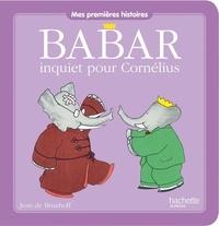 Jean de Brunhoff - Babar inquiet pour Cornélius.