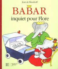 Jean de Brunhoff - Babar inquiet pour Flore.