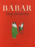 Jean de Brunhoff et Laurent de Brunhoff - Babar - Impressions.