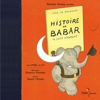 Jean de Brunhoff - Histoire de Babar - Le petit éléphant. 1 CD audio