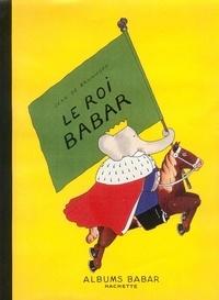 Jean de Brunhoff - Le roi Babar.