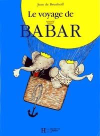 Jean de Brunhoff - Le voyage de Babar.