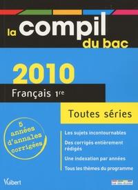 Jean de Buttet et Céline Sappin - La compil du bac Français 1re toutes séries.
