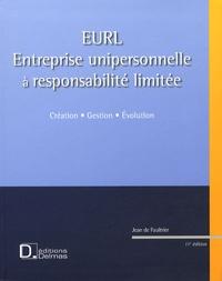 Jean de Faultrier et Patrick Roquet - EURL (Entreprise Unipersonnelle à Responsabilité Limitée) - Création, gestion, évolution.