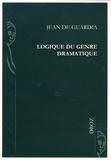 Jean de Guardia - Logique du genre dramatique.