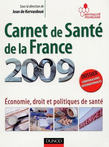 Jean de Kervasdoué - Carnet de Santé de la France - Economie, droit et politiques de santé.