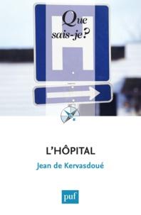 Jean de Kervasdoué - L'hôpital.