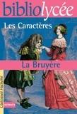 Jean de La Bruyère et Armelle Vautrot-Allégret - Bibliolycée - Les Caractères, La Bruyère.