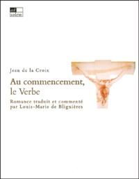 Jean de la Croix - Au commencement, le Verbe.