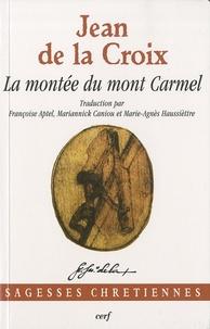 Jean de la Croix - La montée du Mont Carmel.