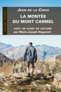 La montée du Mont Carmel- Avec un guide de lecture -  Jean de la Croix |