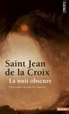 Jean de la Croix - La Nuit obscure.