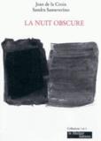 Jean de la Croix et Sandra Sanseverino - La nuit obscure.