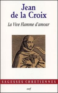 La vive flamme d'amour -  Jean de la Croix pdf epub