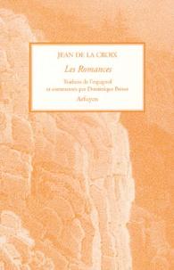 Les Romances- Cantilènes de l'Origine pour vivre un nouveau millénaire avec l'histoire simple et amoureuse de Dieu -  Jean de la Croix |