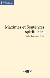Jean de la Croix - Maximes et sentences spirituelles.