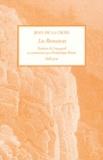 Jean de la Croix saint - Les Romances - Cantilènes de l'Origine pour vivre un nouveau millénaire avec l'histoire simple et amoureuse de Dieu.