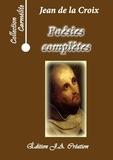 Jean de la croix Saint - Poésies complètes.