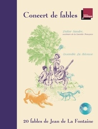 Jean de La Fontaine - Concert de fables. 1 CD audio MP3