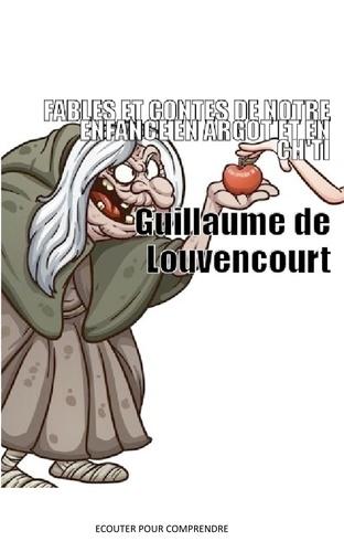 Jean de La Fontaine et Charles Perrault - Contes et fables de notre enfance et Ch'ti et argot.