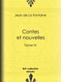 Jean De La Fontaine et Henri de Régnier - Contes et nouvelles - Tome IV.
