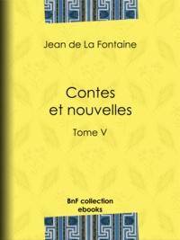 Jean De La Fontaine et Henri de Régnier - Contes et nouvelles - Tome V.