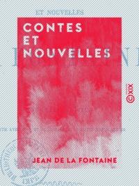 Jean De La Fontaine - Contes et Nouvelles.