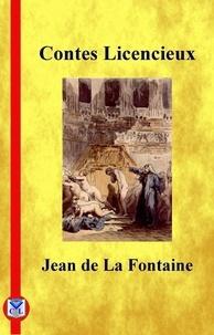Jean de La Fontaine - Contes licencieux.