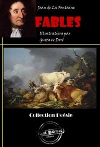 Jean De La Fontaine - Fables (avec illustrations) - édition intégrale.