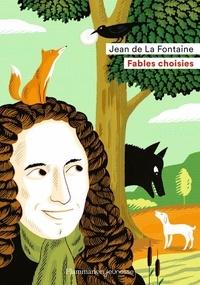 Jean de La Fontaine et Rémi Saillard - Fables choisies.
