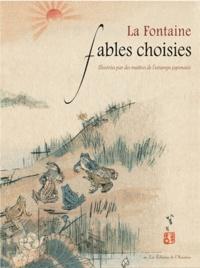 Jean de La Fontaine et Kajita Hanko - Fables choisies - Illustrées par des maîtres de l'estampe japonaise.