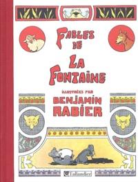 Fables de La Fontaine - Illustrées par Benjamin Rabier, 310 Compositions dont 85 en couleurs.pdf