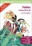 """Jean de La Fontaine - Fables : Livres VII à XI - Programme nouveau Bac 2021 1re. Parcours """"Imagination et pensée au XVIIe siècle""""."""